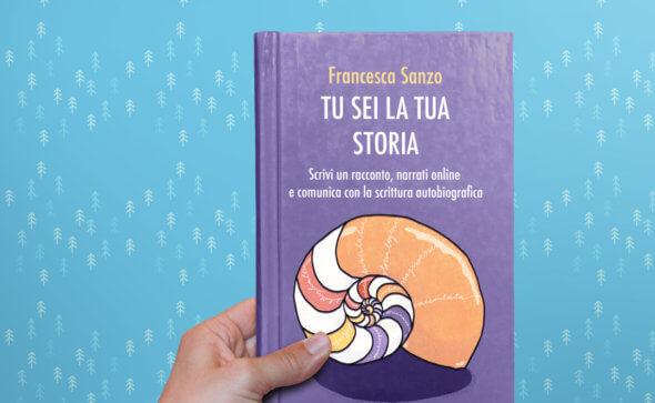 cover illustration for tu sei la tua storia, a book by francesca sanzo published by giraldo