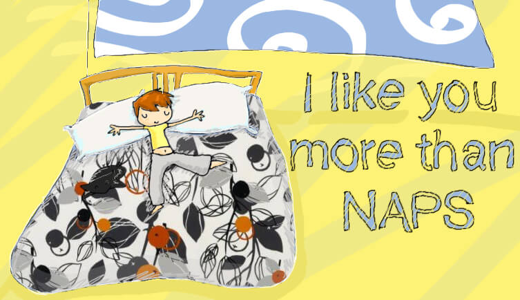 I Like you more than naps illustrazione di tostoini