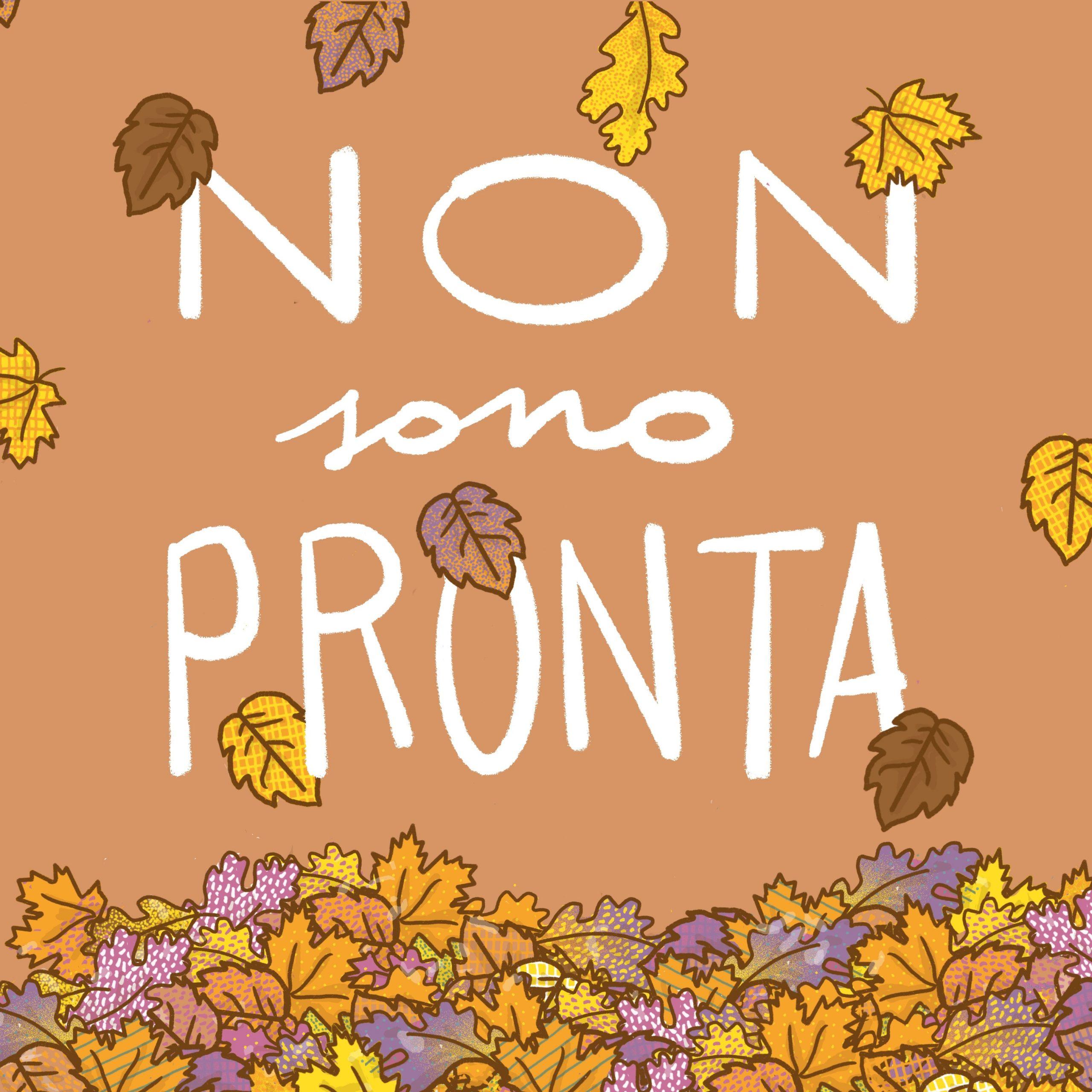 non-sono-pronta-autunno-tostoini
